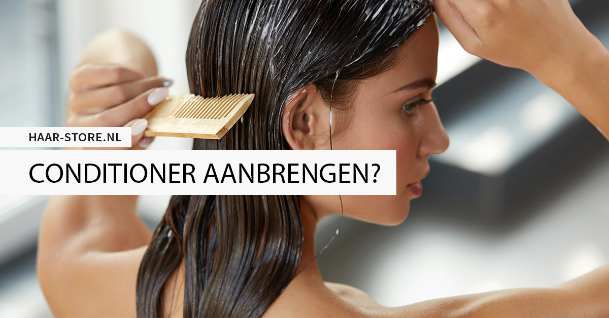 Conditioner in je haar doen