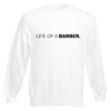 Life Of A Barber Sweater